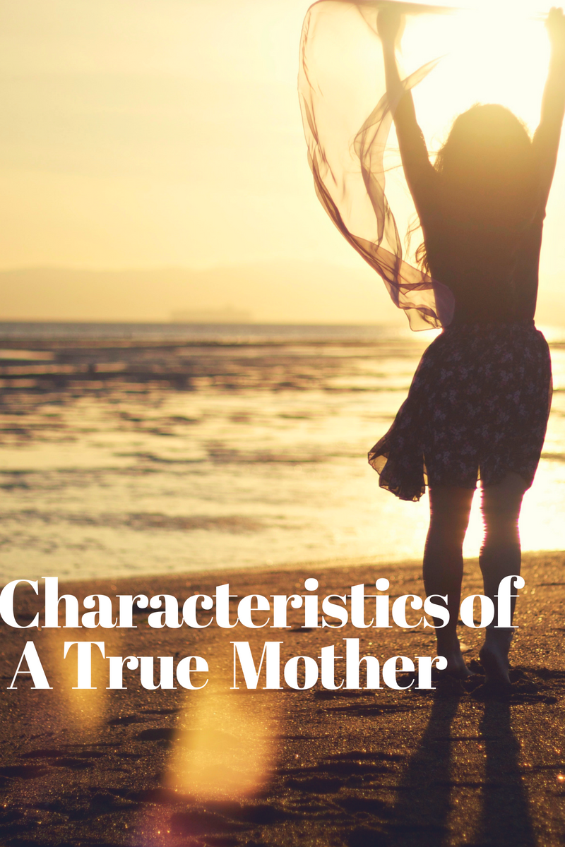 Characteristics Of A Mother