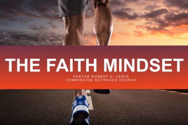 The Faith Mindset Sermon Series